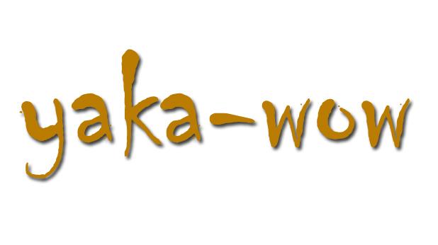 Yaka wow