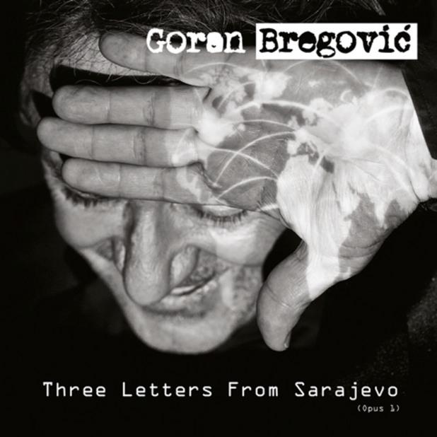 Goran Bregovic - Three Letters From Sarajevo