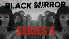 Black Mirror - Сезон 4