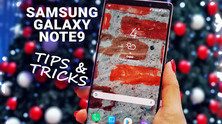 Samsung Galaxy Note9 Tips and Tricks